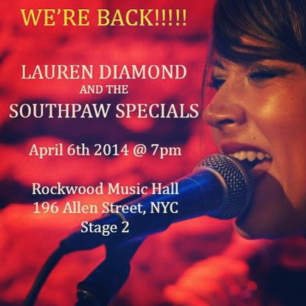 Lauren Diamond & the South Paw Specials are BACK!!!!
